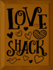 CUSTOM Love Shack 9x12