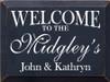 CUSTOM Welcome To The Midgley's 9x12