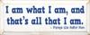 Wood Sign - I Am What I Am, And That's All That I Am. - Popeye The Sailor...