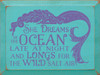 She Dreams Of The Ocean Wood Sign