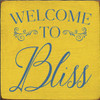 CUSTOM Welcome To Bliss 7x7