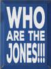 CUSTOM Who Are The Jones!!! 9x12