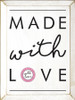 CUSTOM Made With Love 9x12