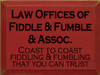 CUSTOM Law Offices of Fiddle & Fumble & Assoc. 9x12