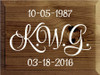 9x12 Walnut Stain with White text wood sign 10-05-1987 KWG 03-18-2016