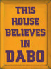 9x12 Tangerine board with Elderberry text Wood Sign This house believes in Dabo