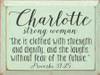 "9x12 Baby Green board with Charcoal text Wood Sign Charlotte strong woman ""She is clothed with strength and dignity, and she laughs without fear of the future."" Proverbs 31:25"