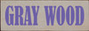 3.5x10 Putty board with Purple text Wood Sign GRAY WOOD