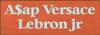 3.5x10 Burnt Orange board with Baby Aqua text  A$ap Versace Lebron jr