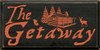 12x24 Black board with Burnt Orange text  The Getaway