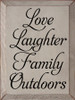 9x12 Putty board with Black text  Love laughter family outdoors