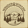 "Wander Woman 7x7"" Wood Sign"
