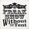 My family is a freak show without the tent  Circus Retro Style Font