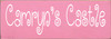 3.5x10 Pink board with White text  Camryn's Castle