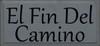 11x24 Slate board with Black text  El Fin Del Camino