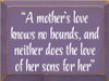 """9x12 Purple board with White text  """"A mother's love knows no bounds, and neither does the love of her sons for her"""""""