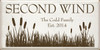 18x36 White board with Brown text  SECOND WIND  The Codd Family   Est 2014