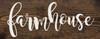 Wood Sign - Farmhouse 7x18