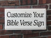 Customized Bible Verse Wood Painted Signs - Add Any Text Personalized For You
