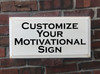 Customized Motivational Wood Painted Signs - Add Any Text Personalized For You