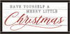 Framed Wood Sign - Have Yourself A Merry Little Christmas – RED..- 12x24