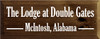 7x18 Walnut Stain board with White text  The Lodge at Double Gates  McIntosh, Alabama