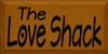 9x18 Caramel board with Black text  The Love Shack