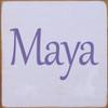 CUSTOM Wood Sign Maya 7x7