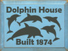 9x12 Light Blue board with Charcoal text  Dolphin House