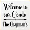 CUSTOM Wood Sign The Chapman's 7x7 EXTRA DISTRESS
