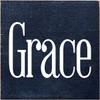 CUSTOM Wood Sign Grace 7x7