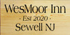 9x18 Poly board with Black text  WesMoor Inn Est 2020 Sewell NJ