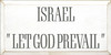 9x18 White board with Charcoal text  Israel Let God Prevail
