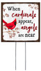 When Cardinals Appear, Angels Are Near - Square Outdoor Standing Lawn Sign 8x8