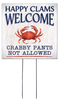 Happy Clams Welcome Crabby Pants Not Allowed - Square Outdoor Standing Lawn Sign 8x8