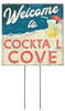 Welcome To Cocktail Cove - Square Outdoor Standing Lawn Sign 8x8
