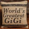 World's Greatest GiGi - Small Burlap Pillow