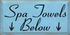 9x18 Light Blue board with Black text  Spa Towels Below