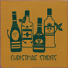 Christmas Spirits with Bottle of Alcohol Wood Sign 7x7