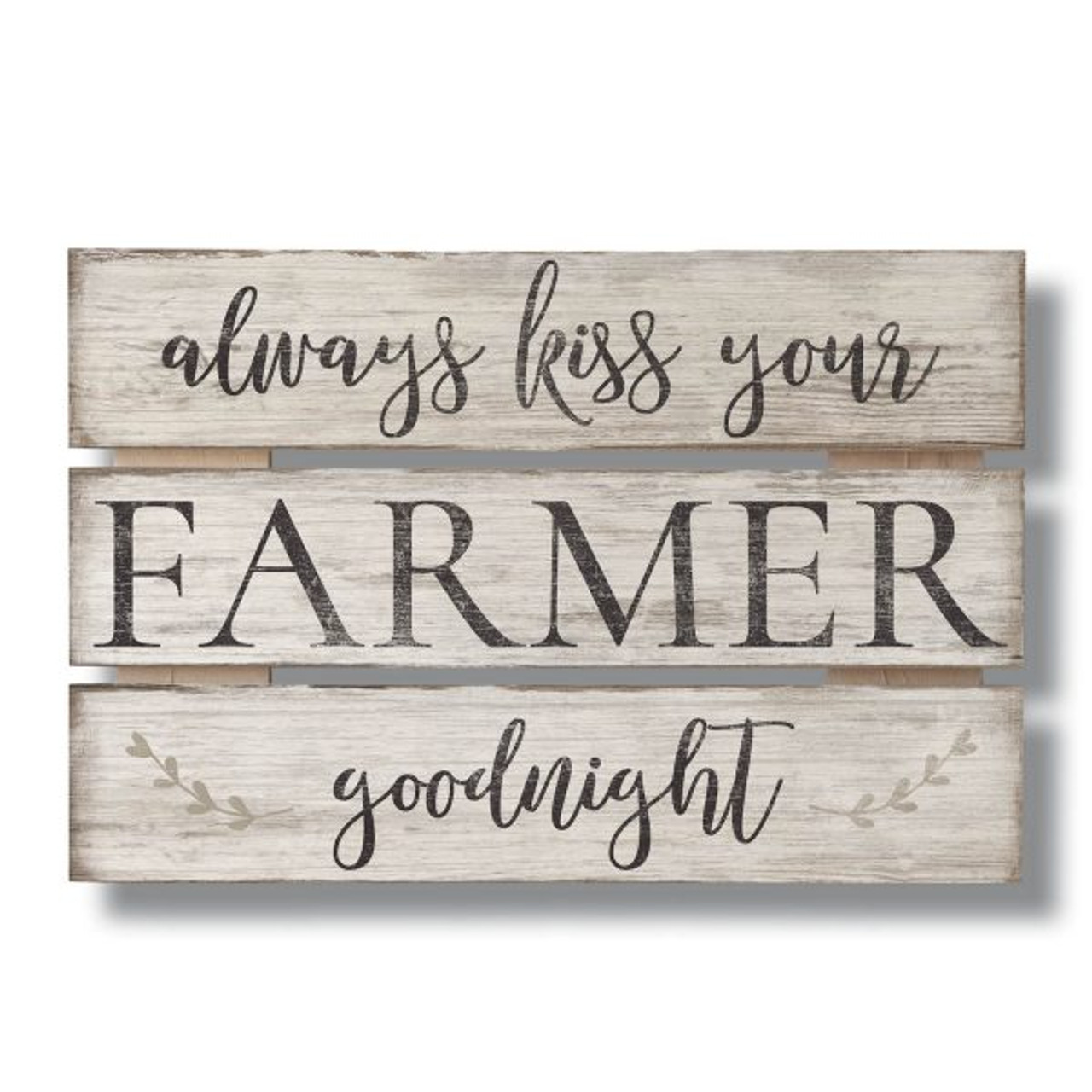 Always Kiss Your Farmer Goodnight Wood Sign 12x8 Country Marketplace
