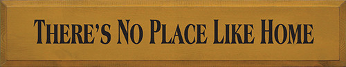 Wood Sign - There's No Place Like Home 36in.