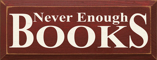Never Enough Books Wood Sign