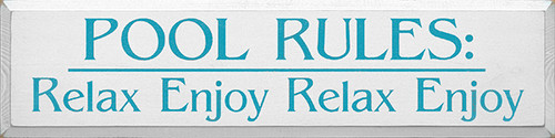 Wood Sign - Pool Rules: Relax Enjoy