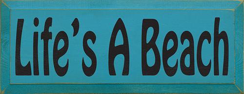 Wood Sign - Life's A Beach