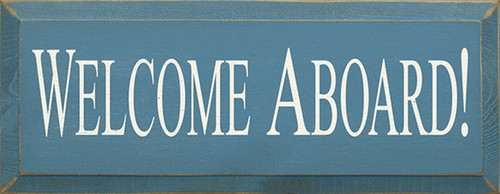Welcome Aboard! Wood Sign