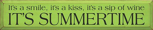 It's a smile, it's a kiss, it's a sip of wine - It's Summertime
