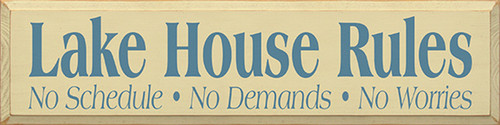 Lake House Rules No Schedule No Demands No Worries Wood Sign