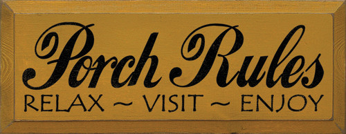 Wood Sign That Says - Porch Rules Relax Visit Enjoy 18in X 7in