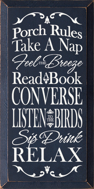 Wood Sign That Says - Porch Rules Take A Nap Feel The Breeze... 9in X 18in