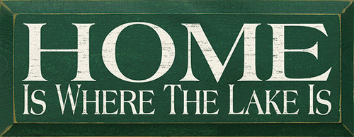 Wood Sign - Home Is Where The Lake Is
